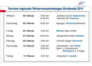 Termine regionale  Winterversammlungen  Brottewitz  2011
