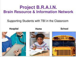 Project B.R.A.I.N. Brain Resource & Information Network