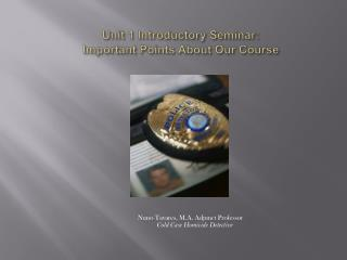 Unit 1 Introductory Seminar: Important Points About Our Course