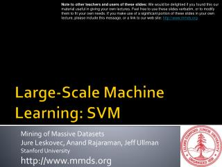 Large-Scale  Machine Learning:  SVM