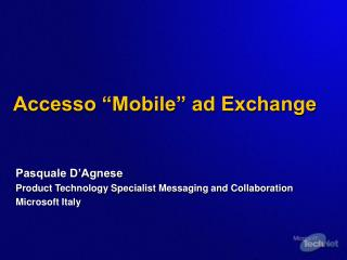 """Accesso """"Mobile"""" ad Exchange"""