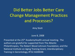 Did Better Jobs Better Care  Change Management Practices and Processes?