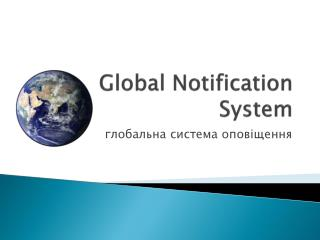 Global Notification System