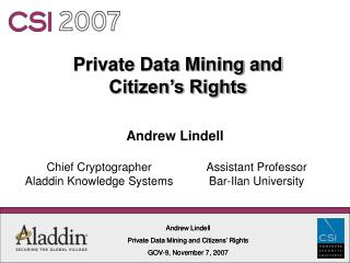 Private Data Mining and  Citizen s Rights