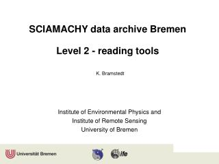 SCIAMACHY data archive Bremen Level 2 - reading tools