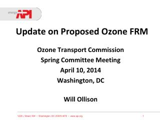 Update on Proposed Ozone FRM