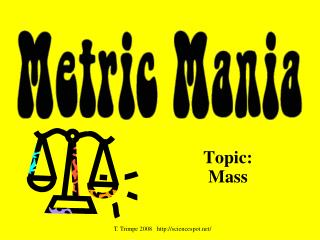 Topic:  Mass