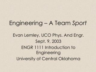 Engineering � A Team  Sport
