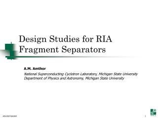Design Studies for RIA Fragment Separators