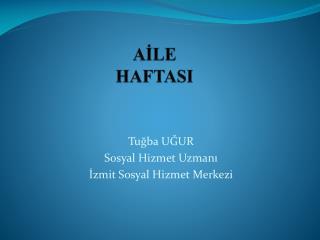 AİLE HAFTASI
