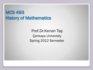 MCS 493 History of Mathematics