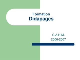 Formation  Didapages