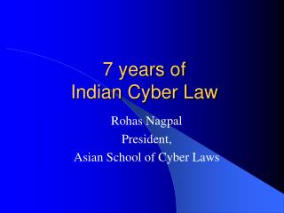 7 years of  Indian Cyber Law