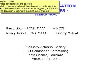 WORKERS COMPENSATION - CURRENT ISSUES - SESSION WC-4