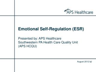 Emotional Self-Regulation (ESR)