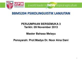 PERJUMPAAN BERSEMUKA  3 Tarikh: 09 November 2013  Master Bahasa Melayu