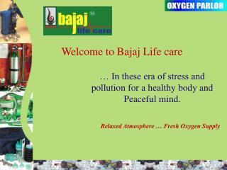 Welcome to Bajaj Life care
