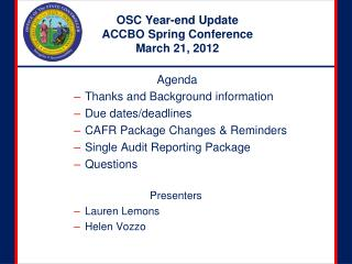 OSC Year-end Update  ACCBO Spring Conference March 21, 2012