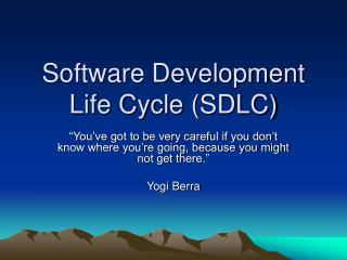 Software Development Life Cycle SDLC