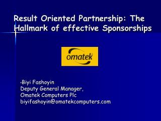 Result Oriented Partnership: The Hallmark of effective Sponsorships