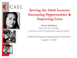 Serving the Adult Learner: Increasing Opportunities & Improving Lives