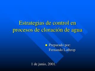 Estrategias de control en procesos de cloraci n de agua