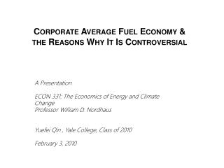 Corporate Average Fuel Economy & the Reasons Why It Is Controversial