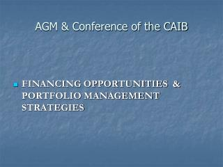 AGM & Conference of the CAIB