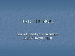 10-1: THE MOLE