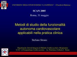 Metodi di studio della funzionalit  autonoma cardiovascolare applicabili nella pratica clinica