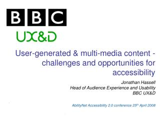User-generated & multi-media content -  challenges and opportunities for accessibility