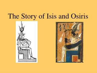 The Story of Isis and Osiris