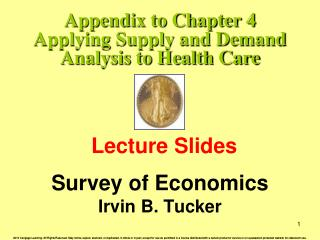 Appendix to Chapter 4 Applying Supply and Demand Analysis to Health Care