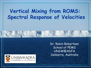 Vertical Mixing from ROMS:  Spectral Response of Velocities