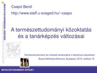 Csapó Benő staff.u-szeged.hu/~csapo