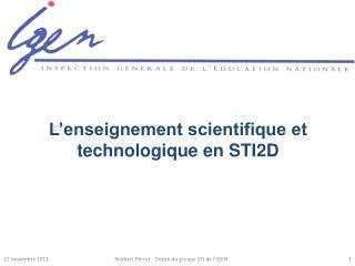 L'enseignement scientifique et technologique en STI2D
