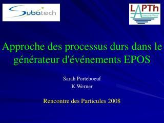 Approche des processus durs dans le g é nérateur d'événements EPOS
