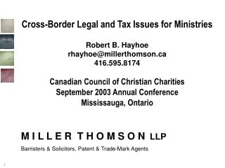 M I L L E R  T H O M S O N   LLP Barristers & Solicitors, Patent & Trade-Mark Agents