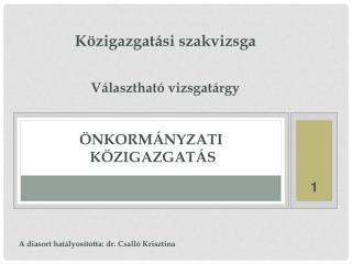 Közigazgatási  szakvizsga Választható  vizsgatárgy