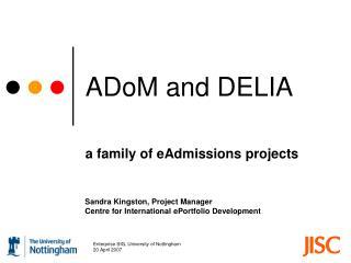 ADoM and DELIA
