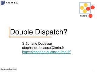 Double Dispatch?