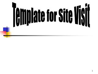 Template for Site Visit
