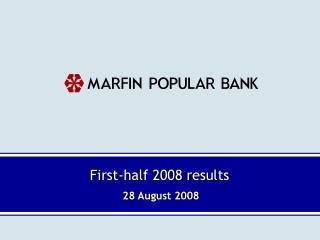 First-half 2008 results