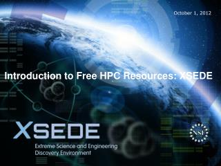 Introduction to Free HPC Resources: XSEDE