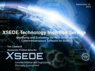 XSEDE Technology Insertion Service