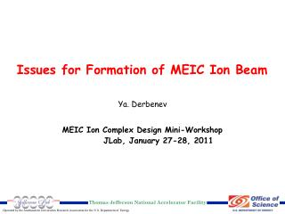 Issues for Formation of MEIC Ion Beam