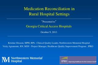 """ Presented to "" Georgia Critical Access Hospitals October 9, 2013"