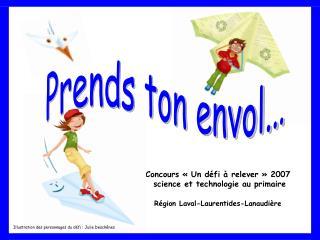 Concours «Un défi à relever» 2007  science et technologie au primaire