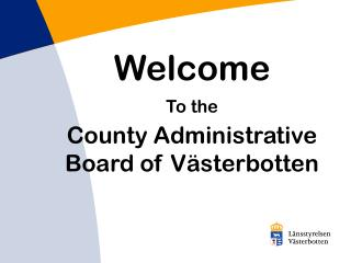 Welcome To the County Administrative  Board of V�sterbotten
