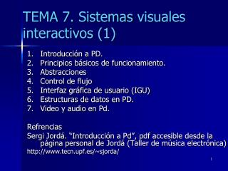 TEMA  7.  Sistemas  visuales   interactivos (1)